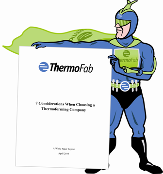 7 Considerations When Choosing a Thermoforming Company